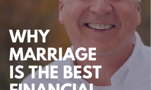 Why marriage is the best financial move [with Chuck Bentley]